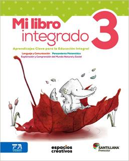 MI LIBRO INTEGRADO 3 PREESCOLAR (ESPACIOS...