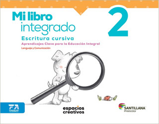 MI LIBRO INTEGRADO 2 ESCRITURA CURSIVA