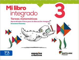 MI LIBRO INTEGRADO 3 TAREAS MATEMATICAS...