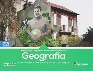 GEOGRAFIA: EXPLORACION Y COMPRENSION DEL MUNDOS NATURAL Y SOCIAL SECUNDARIA (ESPACIOS CREATIVOS)