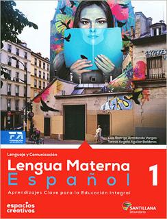 LENGUA MATERNA ESPAÑOL 1 SECUNDARIA (ESPACIOS CREATIVOS)