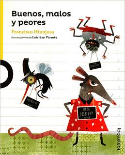 BUENOS, MALOS Y PEORES (SERIE AMARILLA)