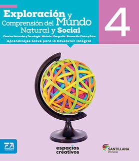 EXPLORACION Y COMPRENSION DEL MUNDO NATURAL Y SOCIAL 4 (ESPACIOS CREATIVOS)