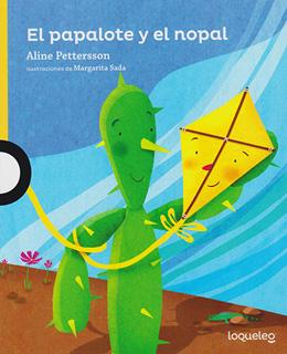 EL PAPALOTE Y EL NOPAL (SERIE AMARILLA)