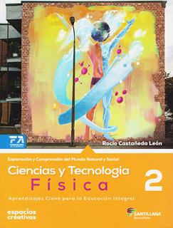 CIENCIAS Y TECNOLOGIA 2: FISICA SECUNDARIA...