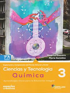 CIENCIAS Y TECNOLOGIA 3: QUIMICA SECUNDARIA...