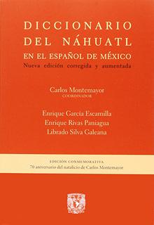 DICCIONARIO DEL NAHUATL EN EL ESPAÑOL DE MEXICO...