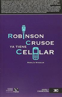 ROBINSON CRUSOE YA TIENE CELULAR