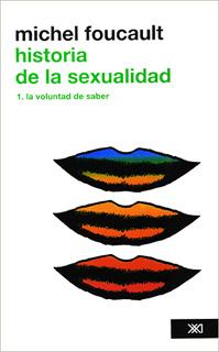 HISTORIA DE LA SEXUALIDAD VOLUMEN 1, LA VOLUNTAD...