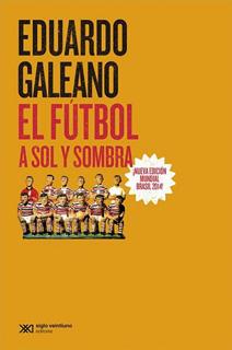 EL FUTBOL A SOL Y SOMBRA (NUEVA EDICION)