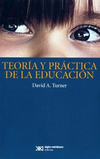 TEORIA Y PRACTICA DE LA EDUCACION