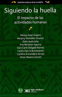 SIGUIENDO LA HUELLA: EL IMPACTO DE LAS ACTIVIDADES HUMANAS