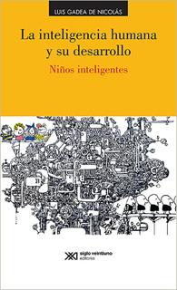 LA INTELIGENCIA HUMANA Y SU DESARROLLO: NIÑOS...