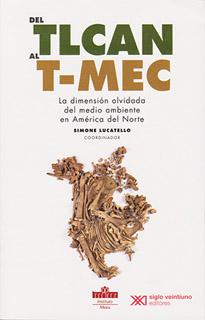 DEL TLCAN AL T-MEC: LA DIMENSION OLVIDADA DEL...