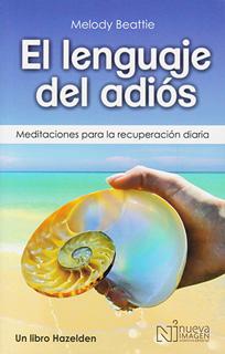 EL LENGUAJE DEL ADIOS