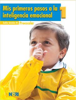 MIS PRIMEROS PASOS A LA INTELIGENCIA EMOCIONAL 1 PREESCOLAR