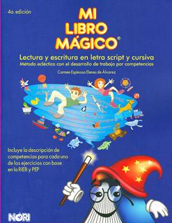 MI LIBRO MAGICO: LECTURA Y ESCRITURA EN LETRA...