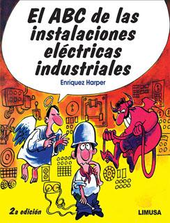 EL ABC DE LAS INSTALACIONES ELECTRICAS INDUSTRIALES