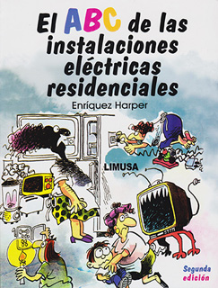 EL ABC DE LAS INSTALACIONES ELECTRICAS...