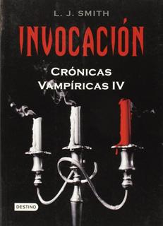 CRONICAS VAMPIRICAS 4: INVOCACION