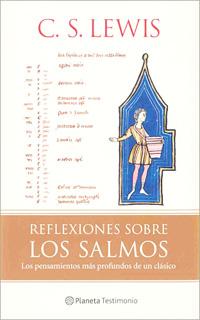 REFLEXIONES SOBRE LOS SALMOS