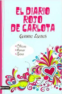 EL DIARIO ROJO DE CARLOTA (CHICOS, AMOR, SEXO)