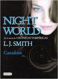NIGHTWORLD 3: CAZADORA