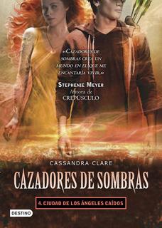CAZADORES DE SOMBRAS 4: CIUDAD DE LOS ANGELES CAIDOS
