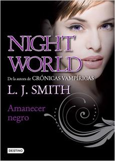 NIGHT WORLD 4: AMANECER NEGRO