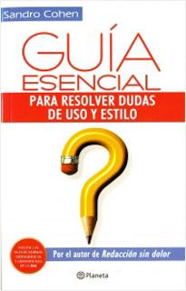 GUIA ESENCIAL PARA RESOLVER DUDAS DE USO Y ESTILO