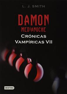 CRONICAS VAMPIRICAS 7: DAMON, MEDIANOCHE