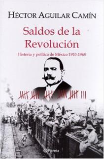 SALDOS DE LA REVOLUCION: HISTORIA Y POLITICA DE...