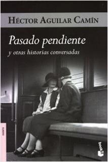 PASADO PENDIENTE Y OTRAS HISTORIAS CONVERSADAS