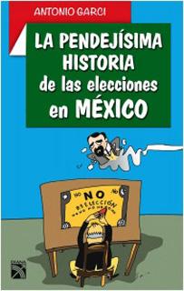 LA PENDEJIISIMA HISTORIA DE LAS ELECCIONES EN...