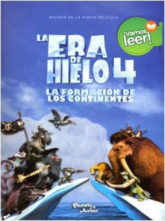 LA ERA DE HIELO 4: LA FORMACION DE LOS...