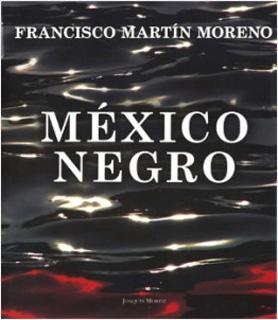 MEXICO NEGRO (ILUSTRADO)