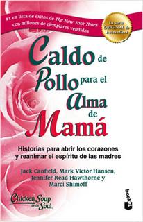 CALDO DE POLLO PARA EL ALMA DE MAMA