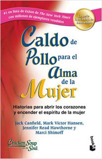 CALDO DE POLLO PARA EL ALMA DE LA MUJER
