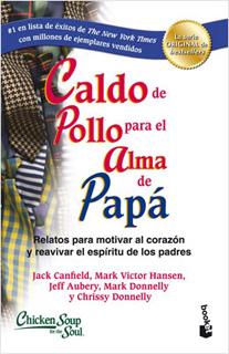 CALDO DE POLLO PARA EL ALMA DE PAPA
