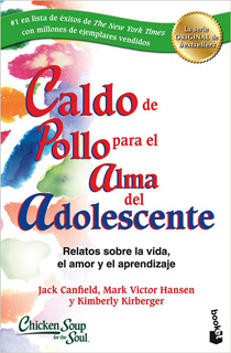 CALDO DE POLLO PARA EL ALMA DEL ADOLESCENTE