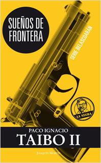 SUEÑOS DE FRONTERA (LA NEGRA)