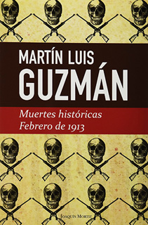 MUERTES HISTORICAS FEBRERO 1913