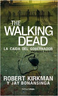 THE WALKING DEAD: LA CAIDA DEL GOBERNADOR...