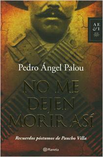 NO ME DEJEN MORIR ASI: RECUERDOS POSTUMOS DE...