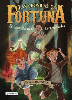 LAS CRONICAS DE FORTUNA 1: EL SECRETO DEL...