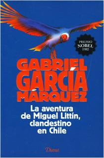 LA AVENTURA DE MIGUEL LITTIN, CLANDESTINO EN CHILE