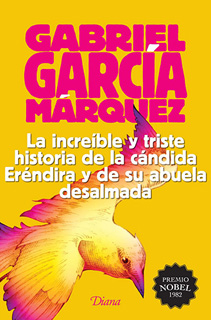 LA INCREIBLE Y TRISTE HISTORIA DE LA CANDIDA...