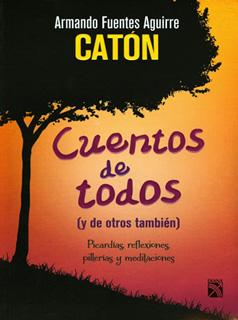 CUENTOS DE TODOS (Y DE OTROS TAMBIEN)