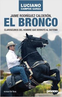 JAIME RODRIGUEZ CALDERON, EL BRONCO