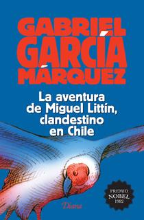 LA AVENTURA DE MIGUEL LITTIN, CLANDESTINO EN...